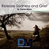 Release Sadness & Grief - Hypnosis Meditation