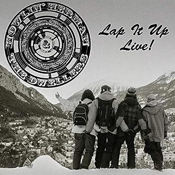 Lap It Up Live!