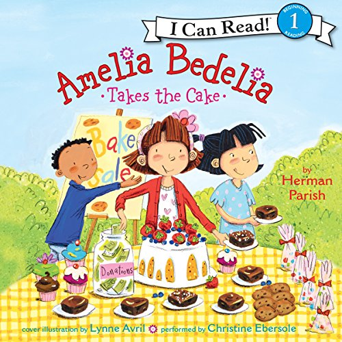Amelia Bedelia Takes the Cake audiobook cover art