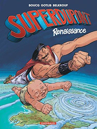 Superdupont - tome 1 - Renaissance