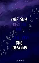 One sky, one destiny: a few words about grief (English Edition)