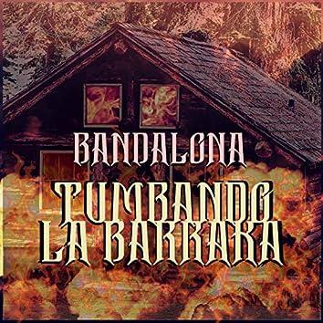 Tumbando la BarraKa