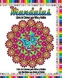 Mandalas Libros de Colorear para Ninos y Adultos: Libro de colorear para adultos con mandalas para aliviar el estrés