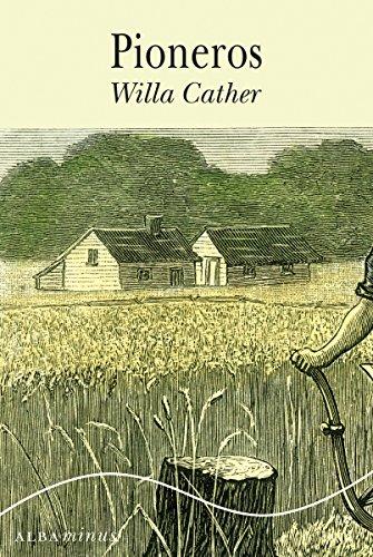 Pioneros (Minus nº 39) de [Willa Cather, Gemma Moral Bartolomé]