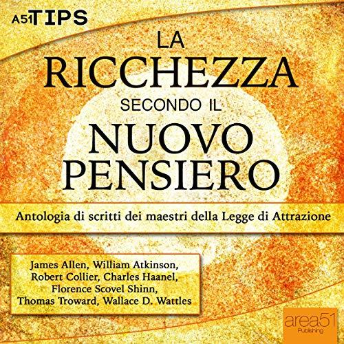 La ricchezza secondo il Nuovo Pensiero audiobook cover art