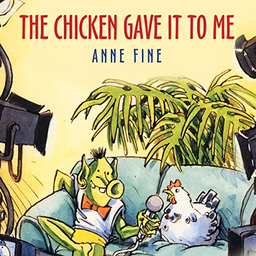 The Chicken Gave it to Me audiobook cover art