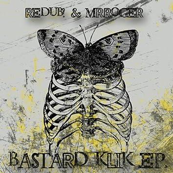 Bastard Klik - EP