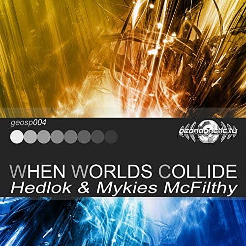 Hedlok & Mykies McFilthy