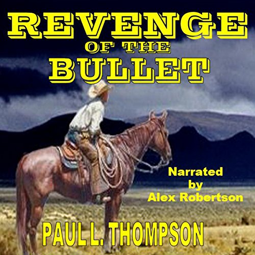 The Revenge of the Bullet audiobook cover art