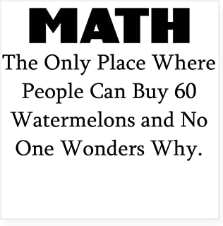 CafePress Math The ONLY Place Where People CAN Buy 60 WATERM Square Bumper Sticker Car Decal, 3