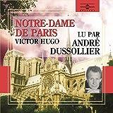 Victor Hugo : notre dame de Paris (Lu par André Dussollier)