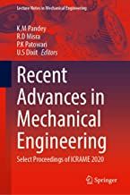 Recent Advances in Mechanical Engineering: Select Proceedings of ICRAME 2020 (Lecture Notes in Mechanical Engineering)