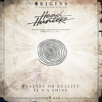 Fantasy Or Reality / It's A Sine