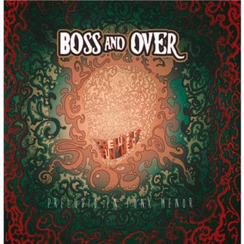 Boss and Over