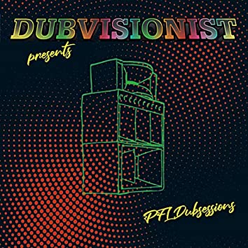 PFL Dubsessions