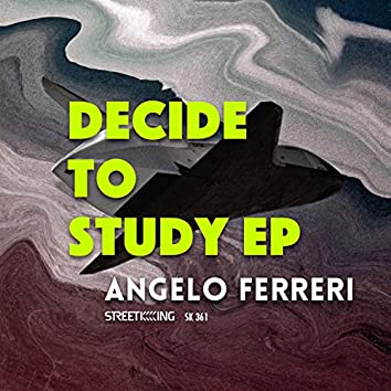 Decide To Study