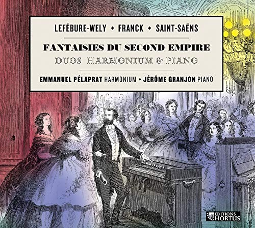 Fantaisies du Second Empire-Harmonium & Piano en Duos