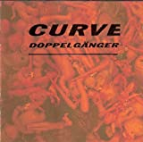 Doppelganger by Curve (1992) Audio CD
