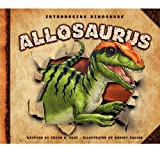 Allosaurus (Introducing Dinosaurs)