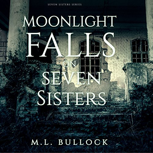 Moonlight Falls on Seven Sisters audiobook cover art