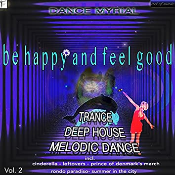 Be Happy And Feel Good, Vol. 2