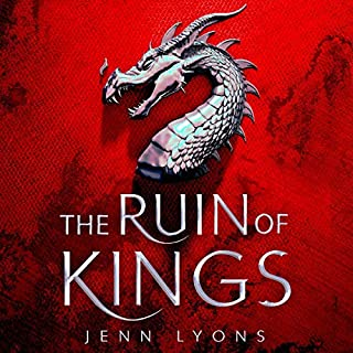 The Ruin of Kings     A Chorus of Dragons, Book 1               By:                                                                                                                                 Jenn Lyons                               Narrated by:                                                                                                                                 Feodor Chin,                                                                                        Soneela Nankani,                                                                                        Vikas Adam                      Length: 27 hrs and 14 mins     20 ratings     Overall 4.6