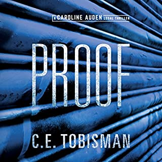 Proof                   By:                                                                                                                                 C. E. Tobisman                               Narrated by:                                                                                                                                 Carly Robins                      Length: 10 hrs and 40 mins     116 ratings     Overall 4.3