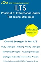 ILTS Principal as Instructional Leader - Test Taking Strategies: ILTS 195 Test - ILTS 196 Exam - Free Online Tutoring - New 2020 Edition - The latest strategies to pass your exam.