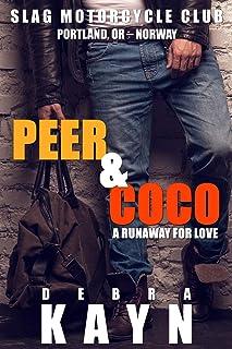 Peer & Coco: A Runaway For Love (Slag Motorcycle Club Book 4)