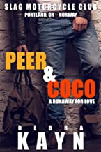 Peer & Coco: A Runaway For Love (Slag Motorcycle Club Book 4)