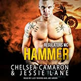 Hammer: Regulators MC, Book 2...