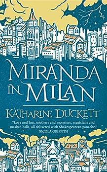 Miranda in Milan by [Katharine Duckett]