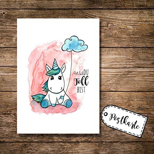ilka parey wandtattoo-welt A6 Postkarte Karte Print Einhorn mit Spruch Weil du toll bist pk03