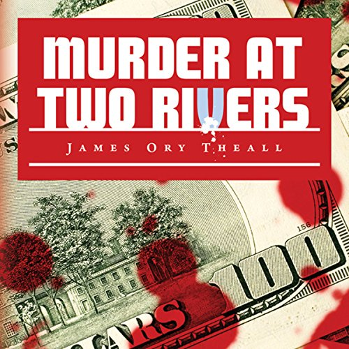 Murder at Two Rivers audiobook cover art