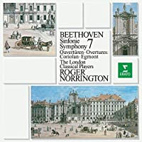 Beethoven: Symphony No. 7 Ovetures by Roger Norrington