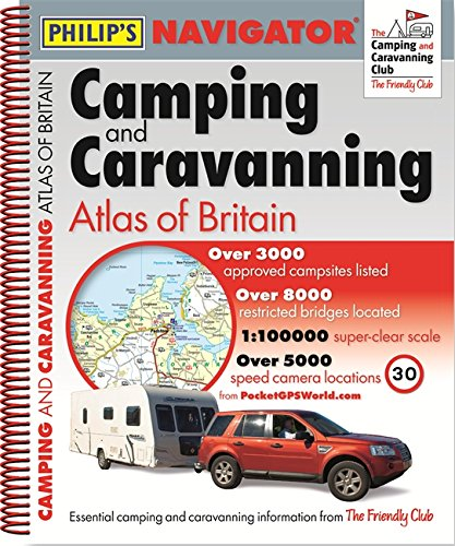 Philip's Navigator Camping and Caravanning Atlas of Britain: Spiral (Philips Atlas)