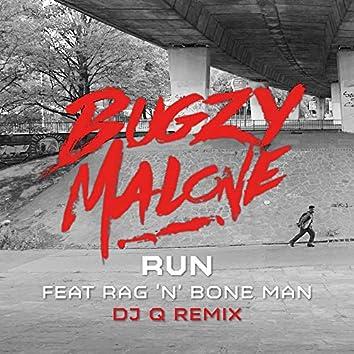 Run (feat. Rag'n'Bone Man) [DJ Q Remix]