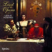 Liszt at the Opera- V by Leslie Howard (1998-06-09)