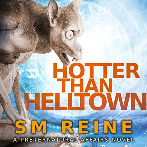 Hotter Than Helltown audiobook cover art