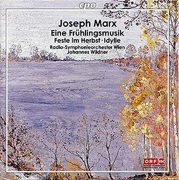 Marx: Eine Frühlingsmusik, Idylle & Feste im Herbst