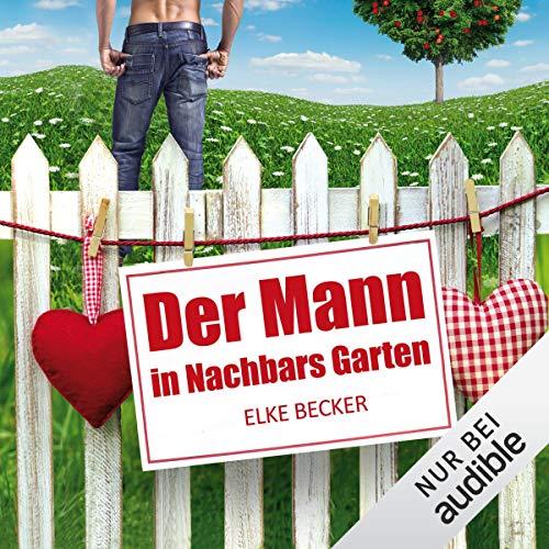 Der Mann in Nachbars Garten Titelbild