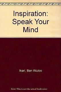 Inspiration: Speak Your Mind