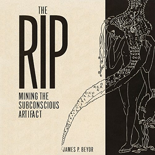 The RIP: Mining the Subconscious Artifact audiobook cover art