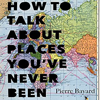 Couverture de How to Talk About Places You've Never Been