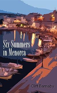 Six Summers in Menorca (English Edition