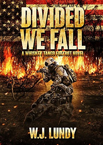 Divided We Fall (Whiskey Tango Foxtrot Book 6) (English Edition)