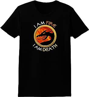 TooLoud I Am Fire I Am Death Womens Dark T-Shirt