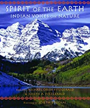 Spirit of the Earth: Indian Voices on Nature (Sacred Worlds)