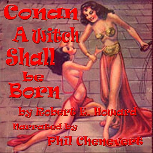 Download A Witch Shall Be Born: Conan the Barbarian B00L4LVJRM