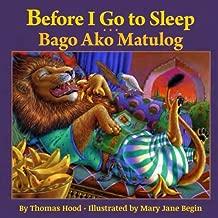 Before I Go to Sleep / Bago Ako Matulog: Babl Children's Books in Tagalog and English